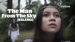 The Man From The Sky (KELANGI)