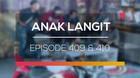 Anak Langit - Episode 409 dan 410