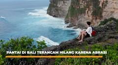 Pantai di Bali Terancam Hilang Karena Abrasi