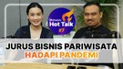 HOT TALK Eps 7: Jurus Bisnis Pariwisata Hadapi Pandemi  - Katadata Indonesia
