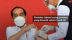 Presiden Jokowi orang pertama yang disuntik vaksin Covid-19