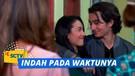 Aduh Aduh Ada Pasangan Baru Nih Salma dan Juna | Indah Pada Waktunya Episode7