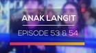 Anak Langit - Episode 53 dan 54