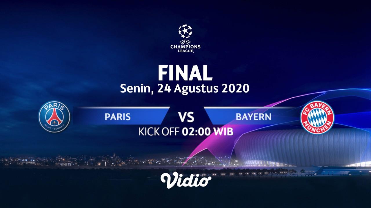Streaming Paris Saint Germain Vs Bayern Munchen Final I Uefa Champions League 2019 2020 Vidio Com