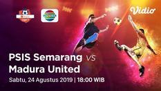 [24 Agustus 18:00] Live Streaming - PSIS Semarang vs Madura United - Shopee Liga 1