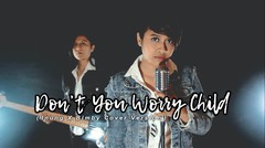 'Don't You Worry Child'- Swedish House Mafia - Inung ft. Bimby Cover Version