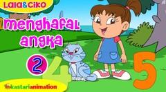 Menghafal Angka bagian 2 bersama Lala dan Ciko | Kastari Animation