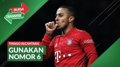 Bursa Transfer: Thiago Alcantara Pakai Nomor 6 di Liverpool