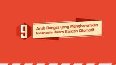 9 Anak Bangsa yang Membanggakan Indonesia di Kancah Otomotif — Good News From Indonesia