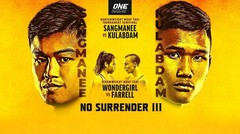 [Full Event] ONE Championship: NO SURRENDER III
