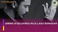 Giring & Keluarga Rilis Lagu Ramadan