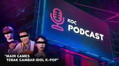 Main Tebak Gambar Idol Kpop | KOC PODCAST bersama Tricky Wickey Dance Cover