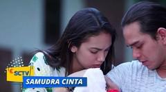 Cinta Semakin Yakin, Bintang Adalah Mentari Anaknya | Samudra Cinta Episode 391 dan 392