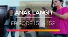 Anak Langit - Episode 151 dan 152
