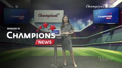 Champions News | Episode 15