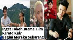 Ingat Para Pemeran Utama Film Karate Kid? Begini Mereka Sekarang