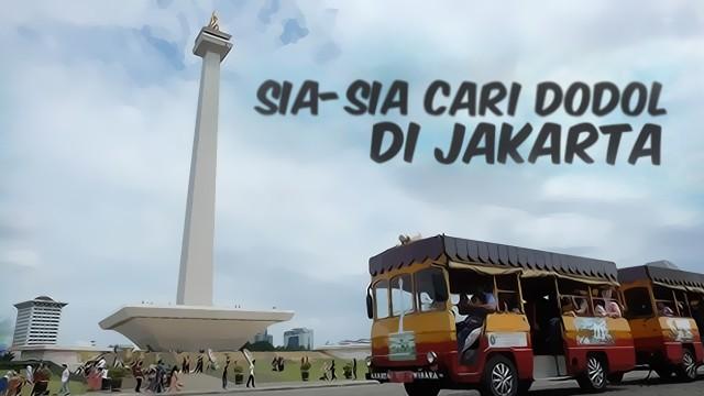 Sia-sia Cari Dodol di Jakarta