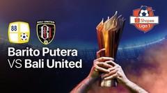 Full Match: Barito Putra vs Bali United   Shopee Liga 1 2020