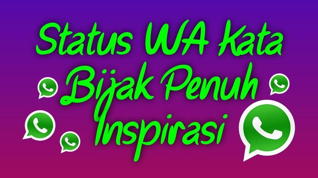 Status Wa Keren Kata Bijak Penuh Inspirasi