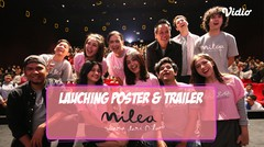 EKSKLUSIF! Launching Poster & Trailer MILEA + Pressconfrence