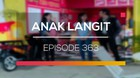 Anak Langit - Episode 363