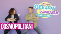 Cosmo Workout- Gerakan Olahraga Untuk Bulan Puasa - Cosmopolitan Indonesia