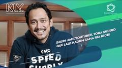 Ingin Jadi YouTuber, Tora Sudiro: Gue Lagi Kagum Sama Ria Ricis