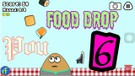 Pou Food Drop Part 6