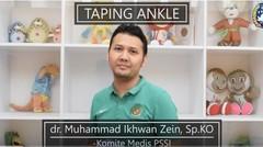 'Ankle Taping', Proses Rehabilitasi Cedera Pergelangan Kaki
