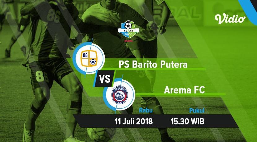[11 Juli 15:30] Live Streaming Liga 1 - PS Barito Putera ...