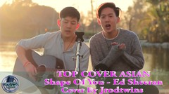 Asian Cover [ Ed Sheeran - Shape Of You ( Cover By Jrodtwins )]