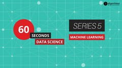 60 Seconds Data Science | Episode 5 | Machine Learning