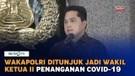 Wakapolri Ditunjuk Jadi Wakil Ketua II Komite Penanganan Covid-19