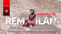 Damara De - Rembulan (Official Music Video)