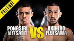 Pongsiri Mitsatit vs. Akihiro Fujisawa | ONE Championship Full Fight