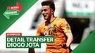 Bursa Transfer: Detail Diogo Jota Hengkang dari Wolves ke Liverpool