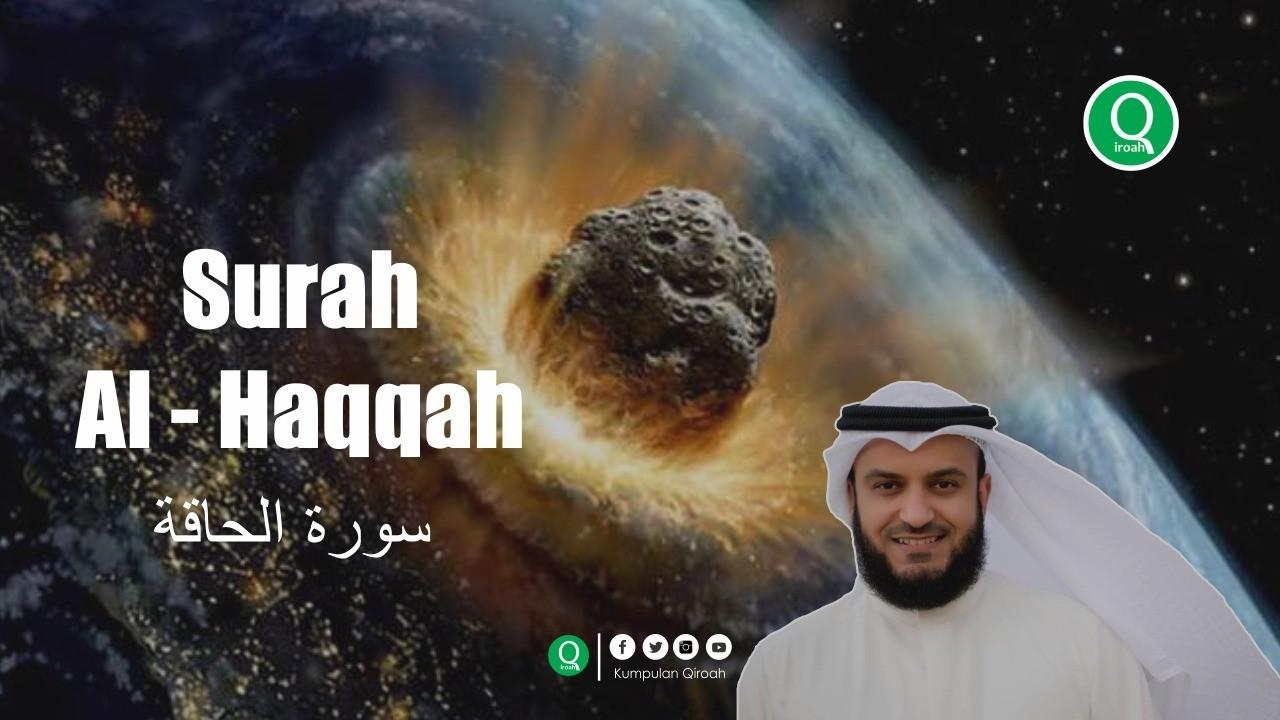Streaming Gambaran Hari Kiamat Surah Al Haqqah Mishary Rashid Al Afasy Vidio Com