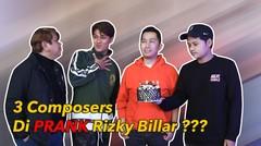 3 Composers Di Prank Rizky Billar ??