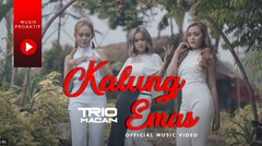Trio Macan - Kalung Emas (Official Music Video) -Tribute to Didi Kempot