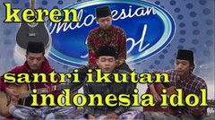 santri ikutan indonesia idol keren