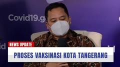 Proses Vaksinasi di Wilayah Kota Tangerang