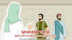 Kisah Nabi Isa AS Part 4 - Rencana Pembunuhan | Kisah Islami Channel