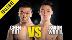 Chen Rui vs. Kwon Won Il - ONE Championship Full Fight