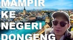 TRAVEL - VLOG. SELAMAT DATANG DI SWITZERLAND