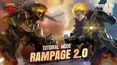 Tutorial Mode Rampage 2.0 | Hadir di 4 Juli