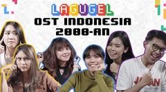 LAGUGEL OST. 2000an - Caca, Shyeren, Steffi, Ria Yaya, Diggy, Elisabeth