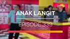 Anak Langit - Episode 339