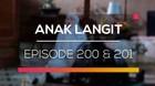 Anak Langit - Episode 200 dan 201