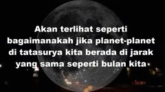 Jika beberapa planet berada di jarak yang sama seperti bulan kita