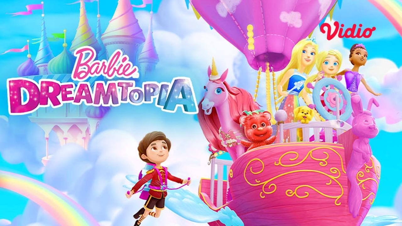 Streaming Barbie Dreamtopia Sub Indo - Vidio.com